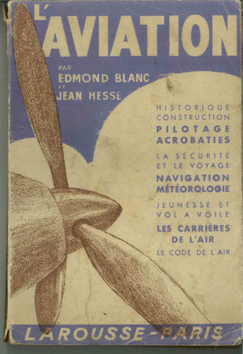 LIVRE l'aviation edmond blanc et jean hesse 1940