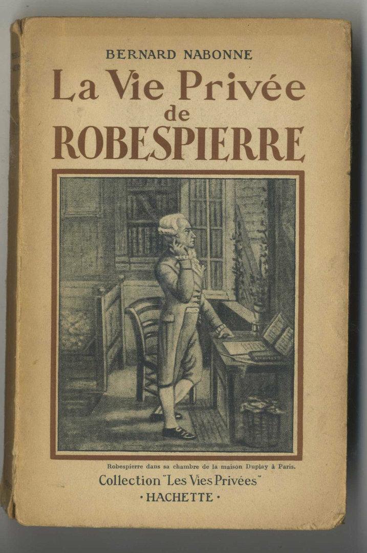 Robespierre livre - Bernard montiel vie privee ...