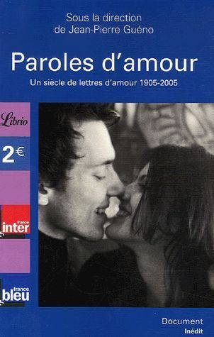 LIVRE Jean Pierre Guéno paroles d'amour Librio 788