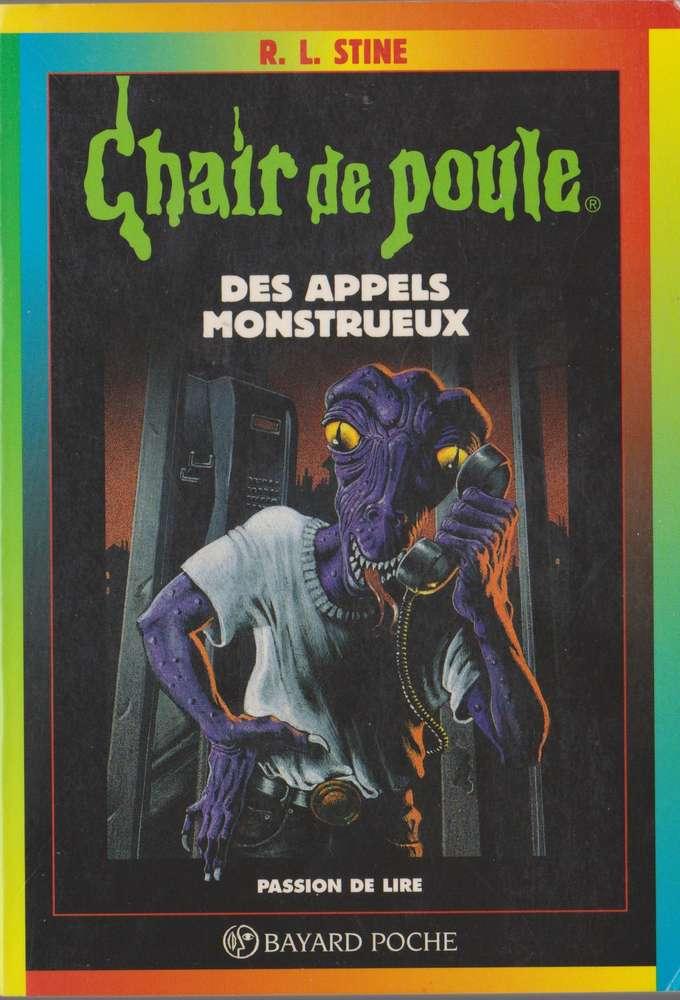 Livre R L Stine Chair De Poule Des Appels Monstrueux N 38