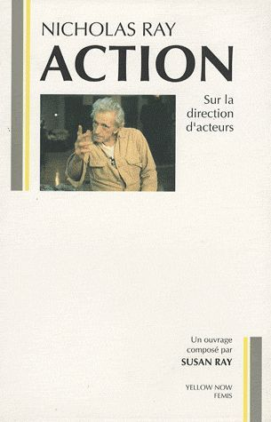 LIVRE nicholas ray action susan ray 1992