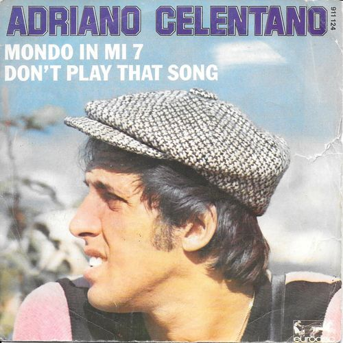 VINYL 45T adriano celentano don't play that song 1977