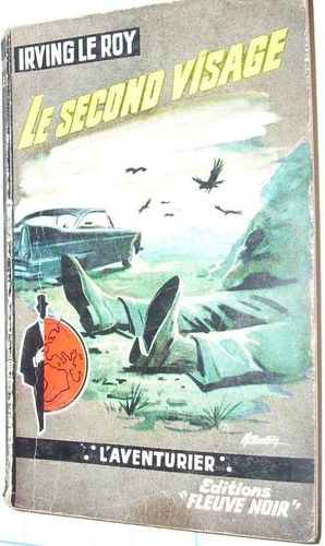 LIVRE irving le roy le second visage  FN 79-1962