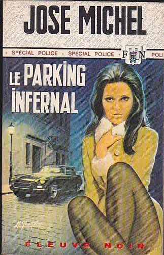LIVRE jose michel le parking infernal  FN 811-1970