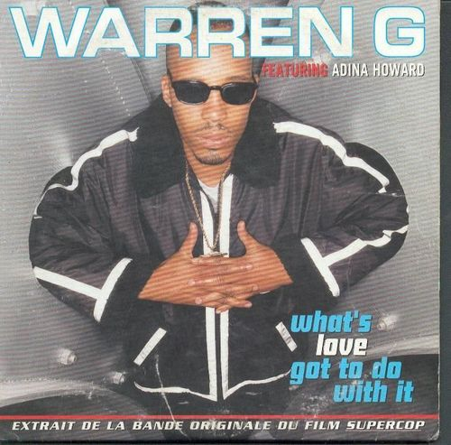 CD Warren g What's love got to do with it