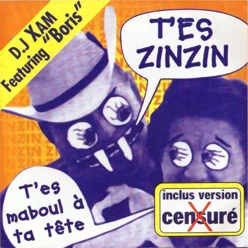 CD D.J Xam featuring boris t'es zinzin 1999