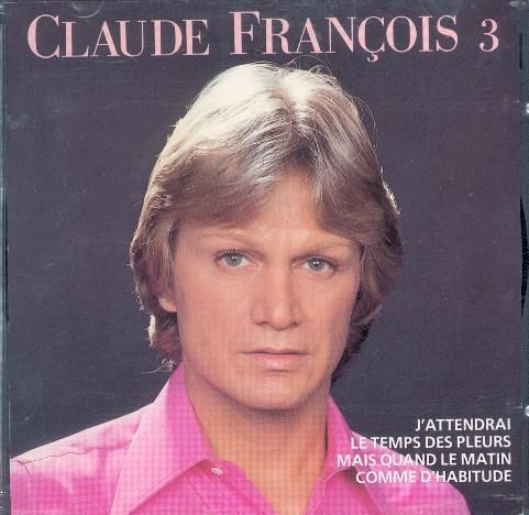 CD claude François 3 2006
