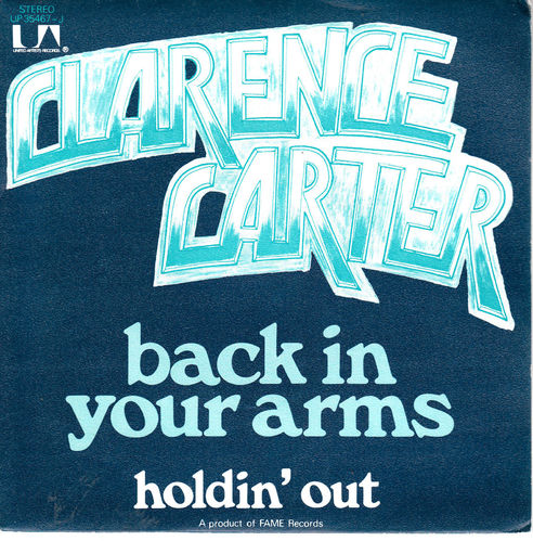 VINYL 45 T clarence carter back in your arms 1973