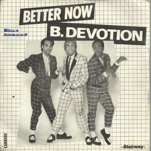 VINYL 45 T b devotion better now 1980
