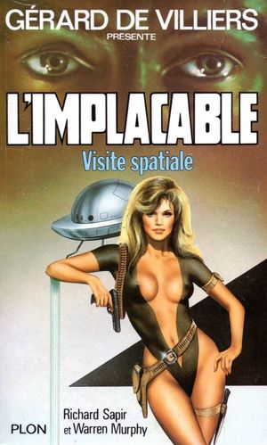 LIVRE Gérard de villiers l'implacable N°56 visite spaciale 1987