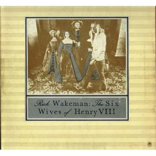 VINYL 33T rick wakeman the six wives of henry VIII  1973