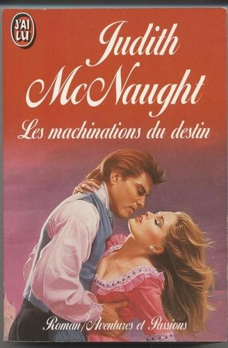 LIVRE Judith McNaught les machinations du destin 1993 j'ai lu n°3399
