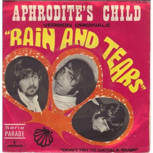 VINYL 45T aphrodite's child rain and tears 1968